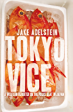 Tokyo Vice: a Western reporter on the police beat in Japan