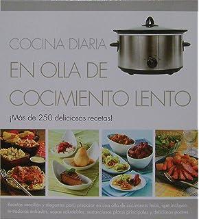 Cocina diaria en olla de cocimiento lento / Everyday Slow Cooking: Mas de 250 deliciosas