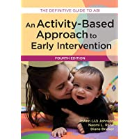 An Activity-Based Approach to Early Intervention: The Definitive Guide to ABI