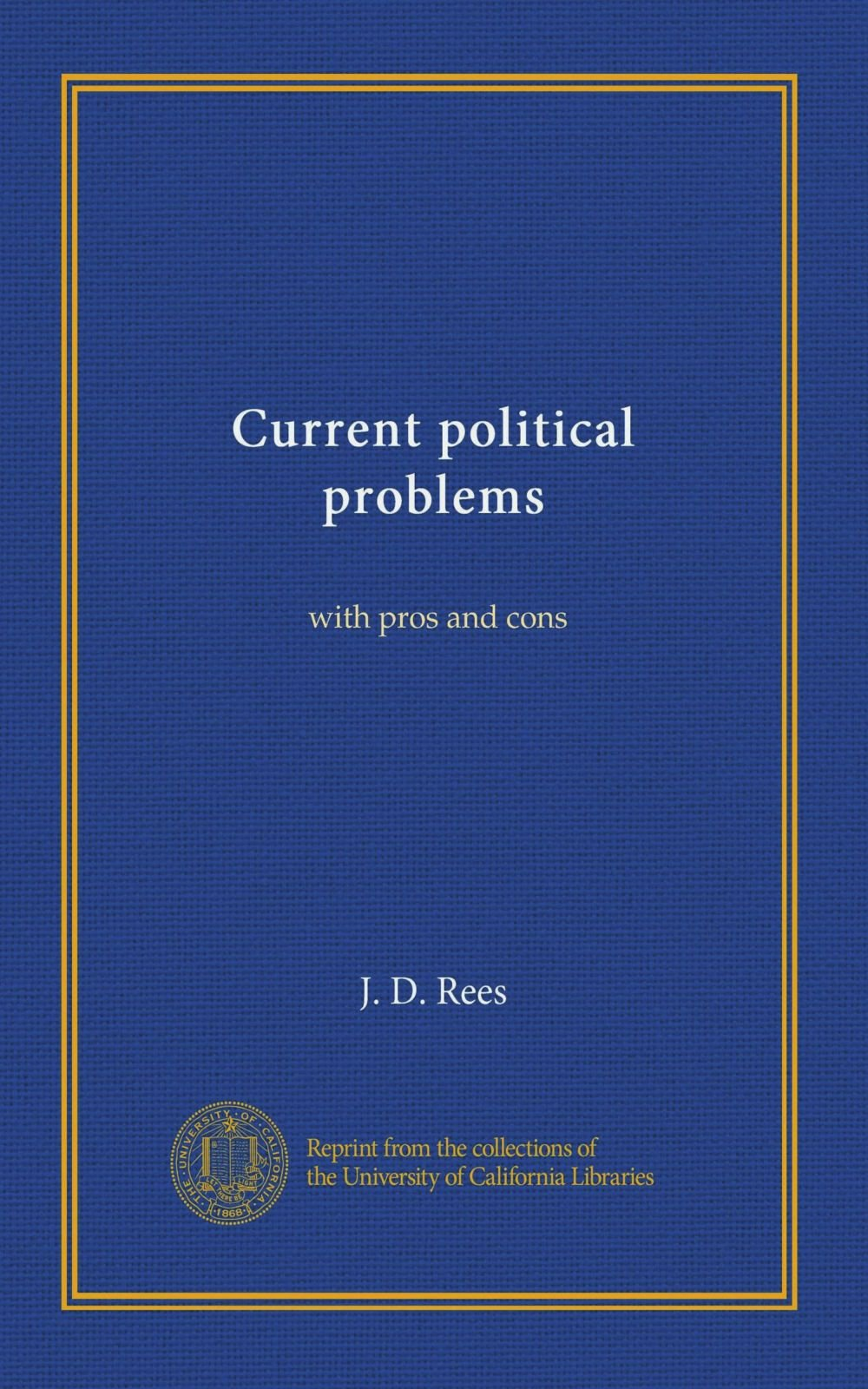 Current political problems: with pros and cons pdf