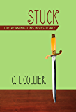 Stuck (The Penningtons Investigate Book 2)