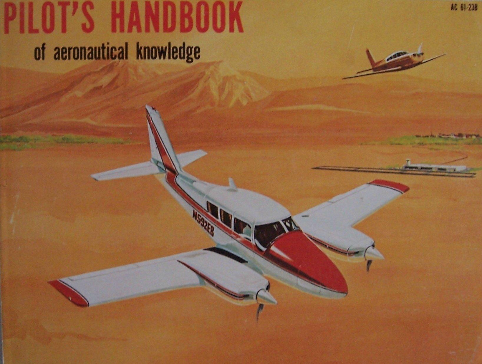 pilot-s-handbook-of-aeronautical-knowledge-ac-61-23b-revised-1980
