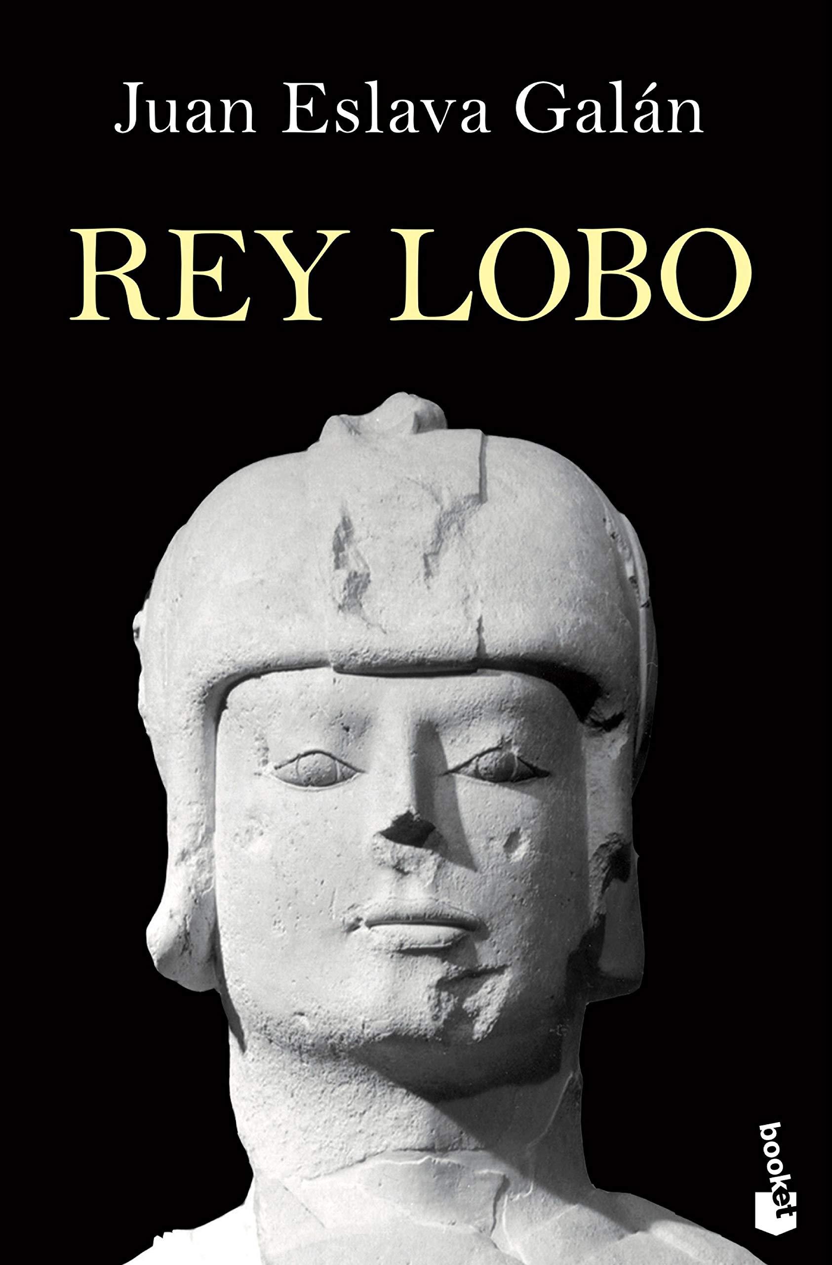 Rey lobo (Novela histórica): Amazon.es: Eslava Galan, Juan: Libros