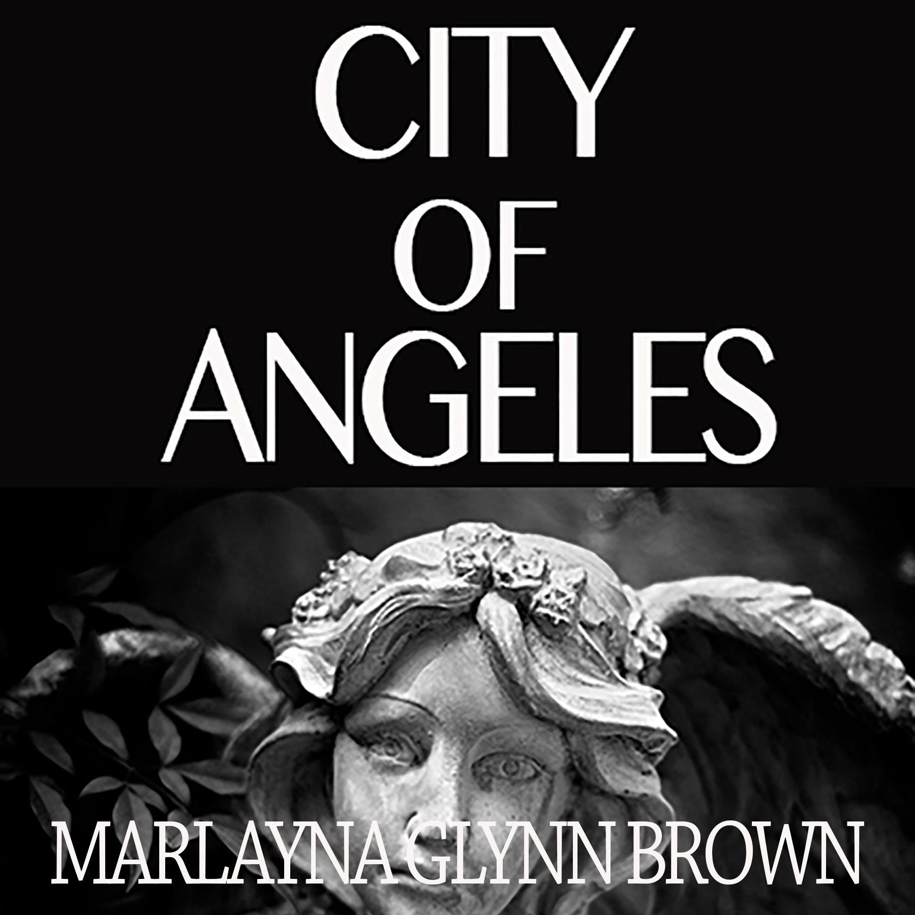 City of Angeles: Memoirs of Marlayna Glynn Brown, Book 2