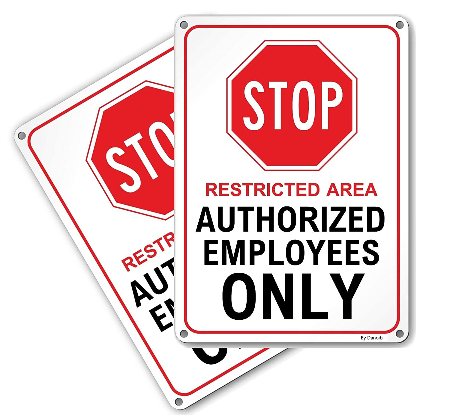 14x10 .040 Rust Free Aluminum Easy to Mount Weather Resistant Long Lasting Ink with Stop Logo for Business 2-Pack Stop Restricted Area Authorized Employees Only Signs