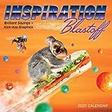 Inspiration Blastoff 2021 Wall Calendar: Brilliant Sayings and Kick-Ass Graphics