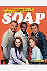 Soap! the Inside Story of the Sitcom That Broke All the Rules Paperback