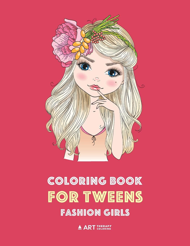 Amazon.com: Coloring Book for Tweens: Fashion Girls: Fashion ...