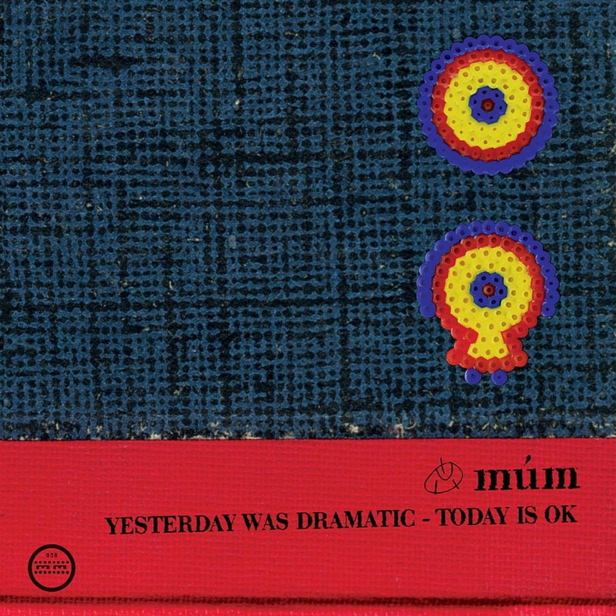 Yesterday Was Dramatic - Today Is Ok (20th Anniversary Edition) [Vinilo]