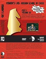 Romans Lab: Russian School of  Chess Vol. 62 Part 1