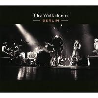 Walkabouts - Berlin (Live)