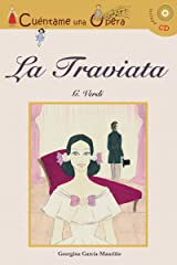 Cuentame una Opera: La Traviata / Tell me an Opera (Book & CD) (Spanish Edition) Hardcover