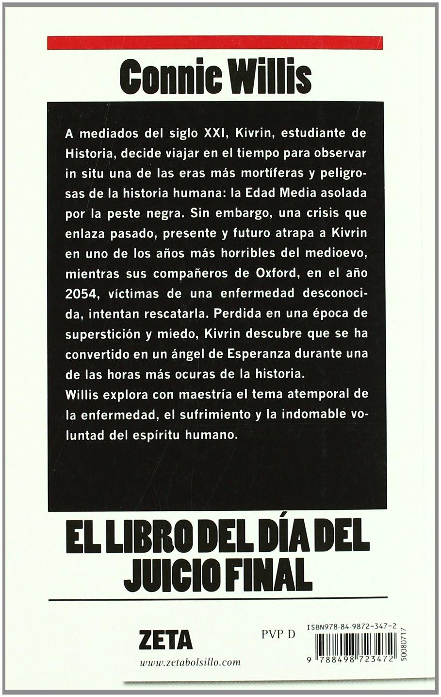 EL LIBRO DEL DIA DEL JUICIO FINAL: PREMIO NEBULA 1992 - PREMIOS HUGO Y  LOCUS 1993 Zeta: Amazon.es: Connie Willis: Libros