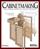 Illustrated Cabinetmaking: How to Design and Construct Furniture That Works (Fox Chapel Publishing) Over 1300 Drawings…