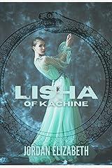 Lisha of Kachine (The Serpent Riders Book 2) Kindle Edition
