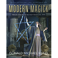 Modern Magick: Twelve Lessons in the High Magickal Arts (English Edition)