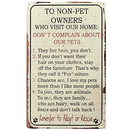 Pet Owner Home Rules For NON Owners Funny Metal Sign By Oh!