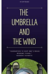 The Umbrella And The Wind Kindle Edition