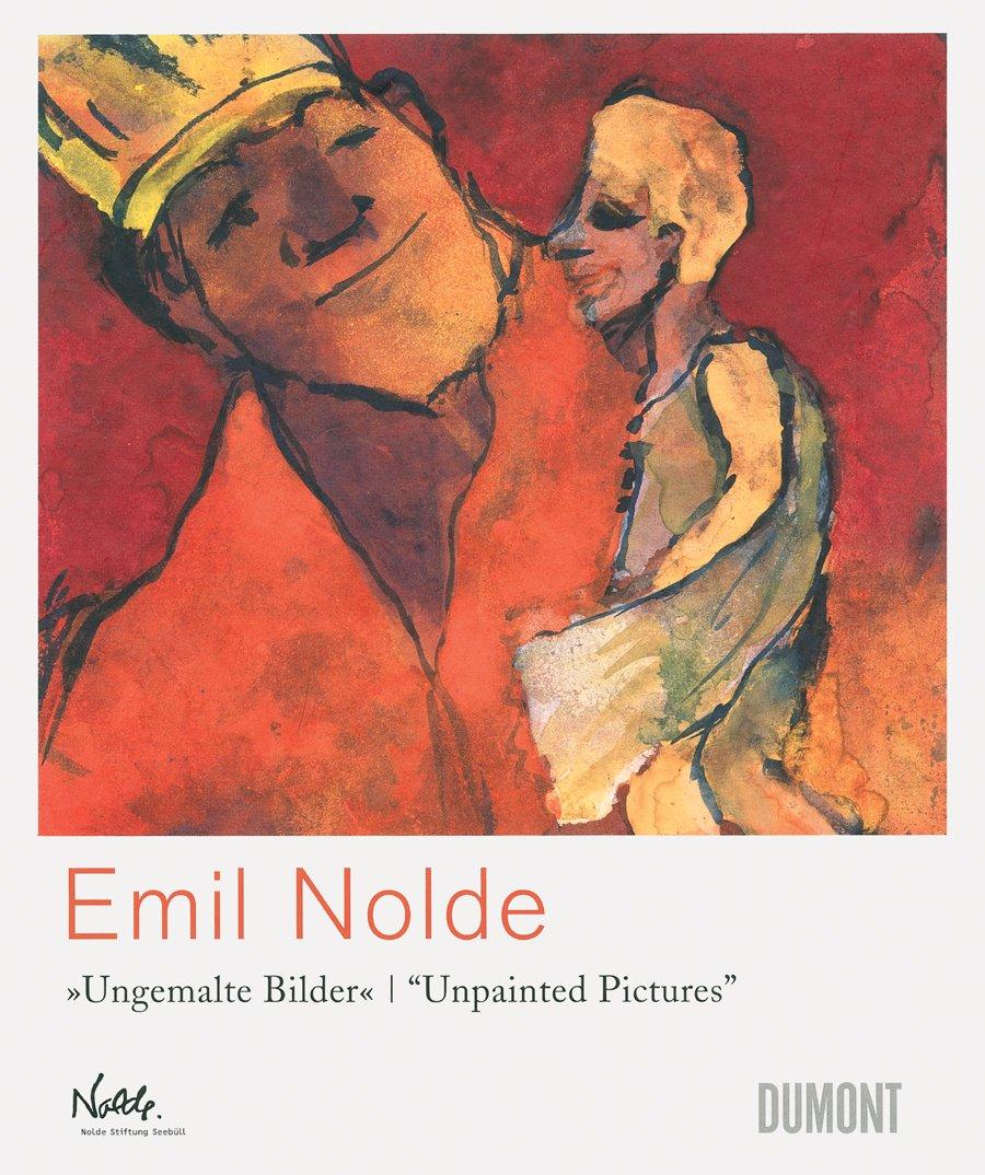 Emil Nolde: Ungemalte Bilder