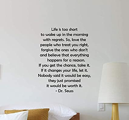 Amazoncom Atopdecals Dr Seuss Wall Decal Life Is Too Short To Wake