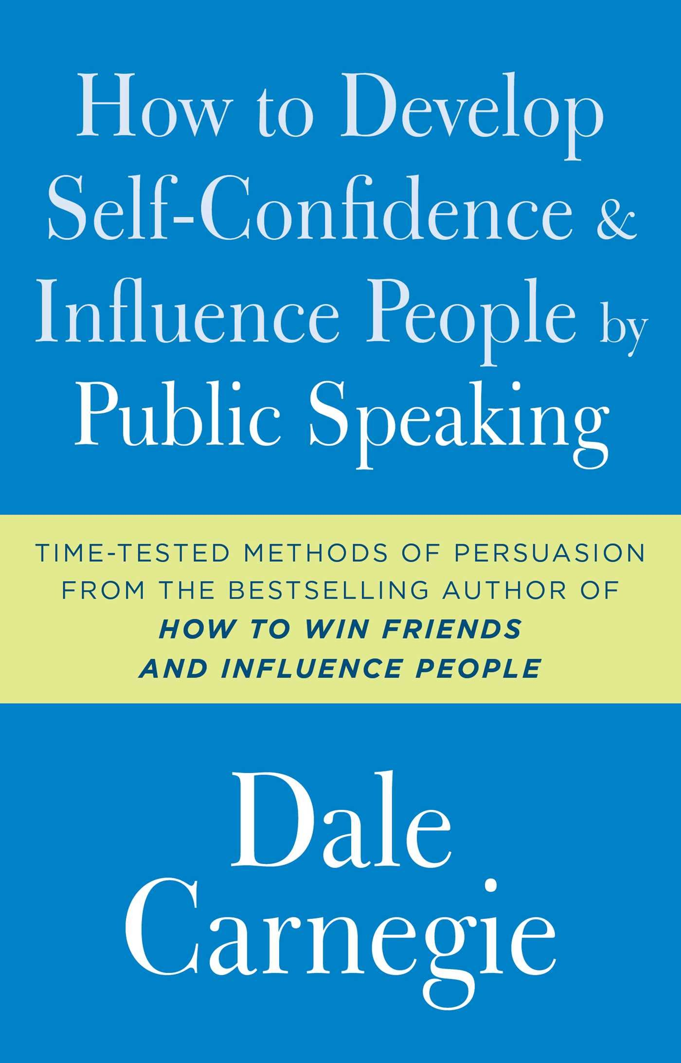 how-to-develop-self-confidence-and-influence-people-by-public-speaking