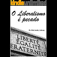 O Liberalismo é Pecado