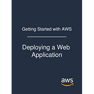 Getting Started with AWS: Deploying a Web Application