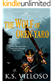 The Wolf of Oren-yaro (Annals of the Bitch Queen Book 1)