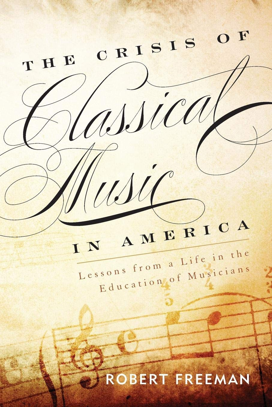 The Crisis of Classical Music in America: Lessons from a