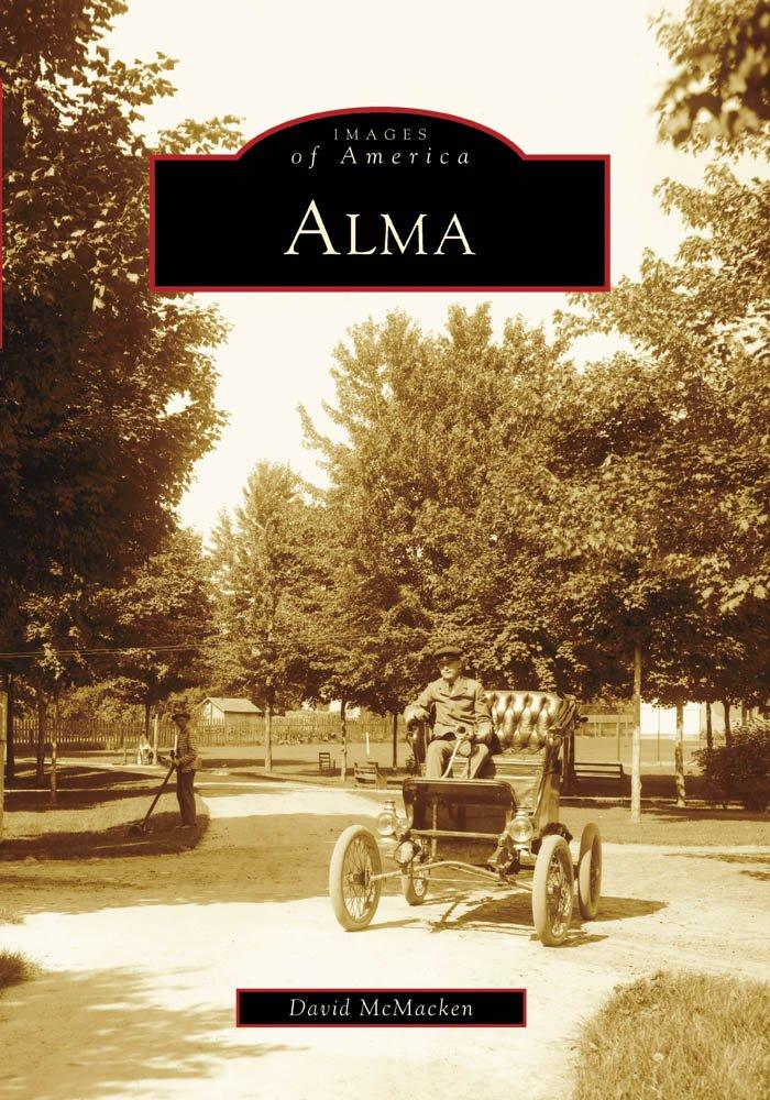 Alma (Images of America) pdf