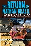 The Return of Nathan Brazil (Well World Saga: Volume 4)