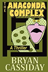 The Anaconda Complex: A Thriller Paperback