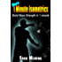 More 1 Minute Isometrics: Build More Strength In 1 Minute (1 Minute Workout Series Book 7)