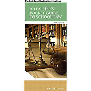 Teacher's Pocket Guide to School Law, A (2-downloads) (Myedleadershiplab)