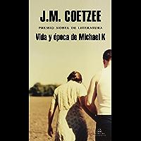 Vida y época de Michael K (Spanish Edition)