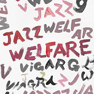 Welfare Jazz (Vinyl)