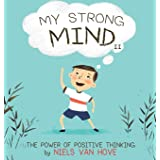 My Strong Mind II: The Power of Positive Thinking (2) (Social Skills & Mental Health for Kids)