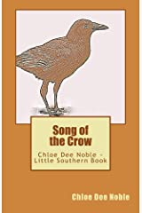 Song of the Crow (Little Southern Book Book 3) Kindle Edition