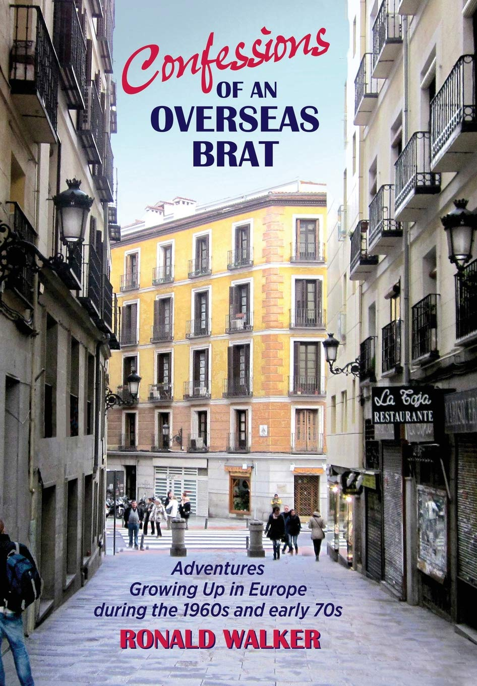 Confessions of an Overseas Brat: Growing up in Europe during ...