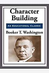 Character Building: An African American Heritage Book Kindle Edition