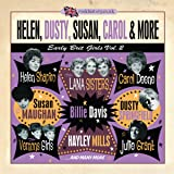 Helen, Dusty, Susan, Carol & More - Early Brit Girls Vol.2