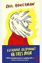 Eleanor Oliphant va très bien (Littérature étrangère) (French Edition) Pocket Book