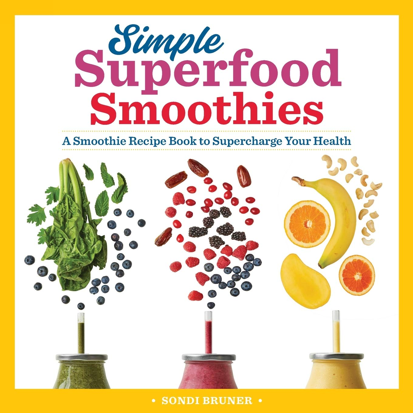 Simple Superfood Smoothies Smoothie Supercharge product image