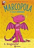 Marcopola 3. Dragoneta! (Infantil E Xuvenil - Merlín - Cómics)