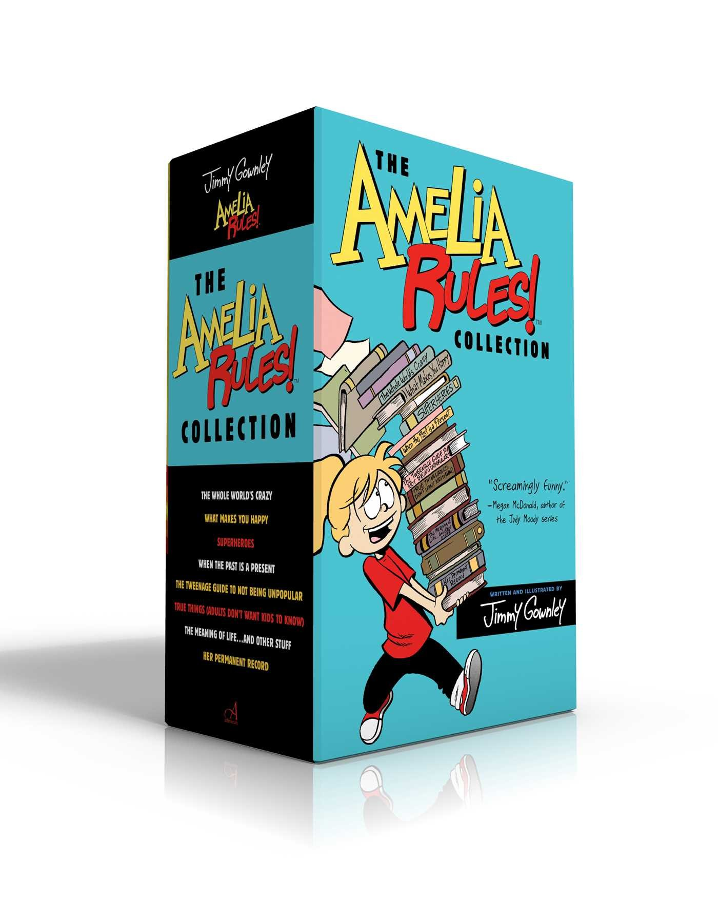 The Amelia Rules! Collection: The Whole World's Crazy; What Makes You Happy; Superheroes; When the Past Is a Present; The Tweenage Guide to Not Being ... . . . and Other Stuff; Her Permanent Record