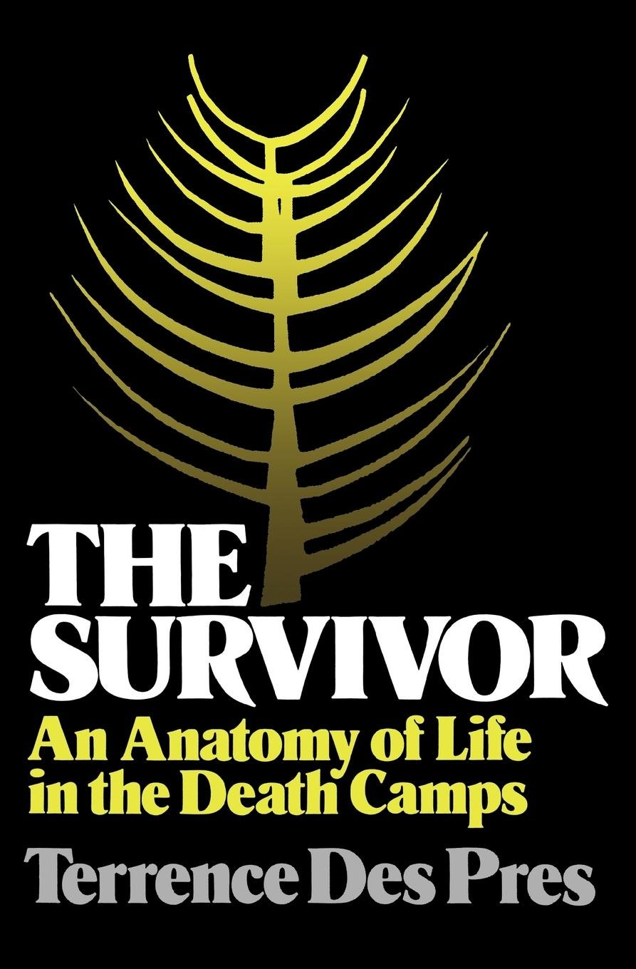 The Survivor An Anatomy Of Life In The Death Camps Amazon