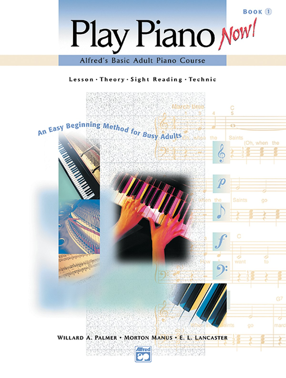 Play Piano Now!  Alfred's Basic Adult Piano Course Lesson - Theory - Sight reading - Technic Book 1 pdf