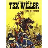 Tex Willer. I due disertori