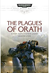The Plagues of Orath (Space Marine Battles) Kindle Edition
