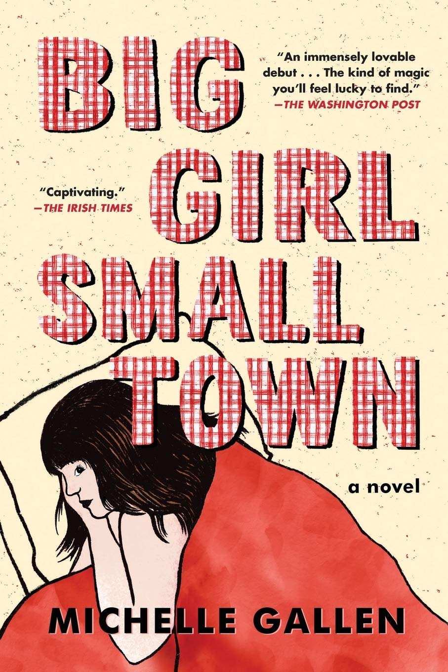 Big Girl, Small Town: Amazon.ca: Gallen, Michelle: Books